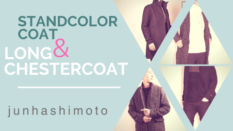 Stand Color Coat & LONG CHESTER COAT